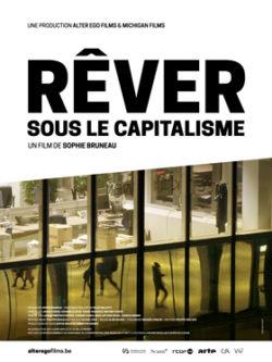 Rêver sous le capitalisme : Projection @ Liège