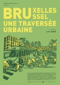 Bruxelles, Une Traversée Urbaine : Ciné-rencontre @ Bruxelles - Bibliothèque d'Ixelles