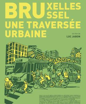 Bruxelles, Une Traversée Urbaine : Ciné-rencontre @ Bruxelles – Bibliothèque d'Ixelles